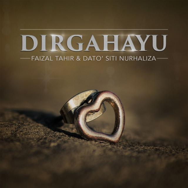 Lirik Lagu Dirgahayu - Faizal Tahir ft Dato Siti Nurhaliza