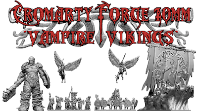 Project Update #6: 10mm Vampire Vikings, Kickstarter from Cromarty Forge