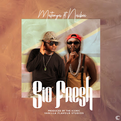 Matonya Ft Naiboi - Sio Fresh