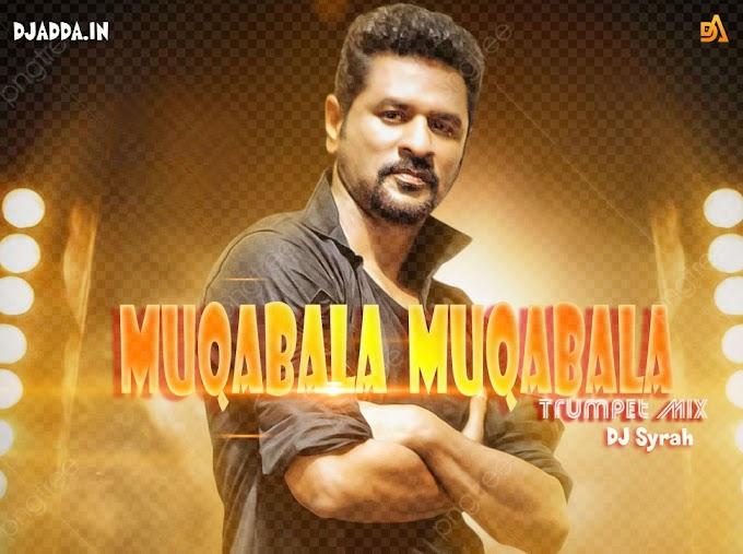 Muqabala Muqabala Trumpet Mix DJ Syrah