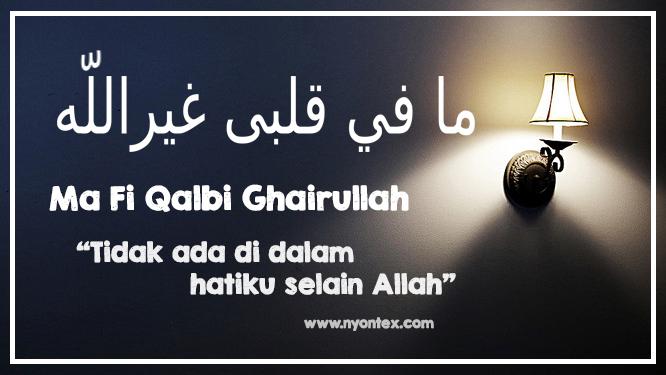 Ma Fi Qalbi Ghairullah Tulisan Arab Dan Artinya Nyontex Com