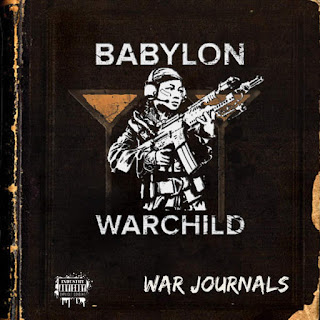 Babylon Warchild - The War Journals (2016) - Album Download, Itunes Cover, Official Cover, Album CD Cover Art, Tracklist