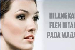 Cara Menghilangkan Flek Hitam di Wajah Dengan 9 Tips Mudah ini