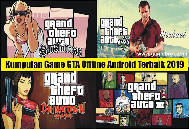 Kumpulan Download Game GTA Offline Android MOD APK Terbaru dan Terbaik 2019 Gratis