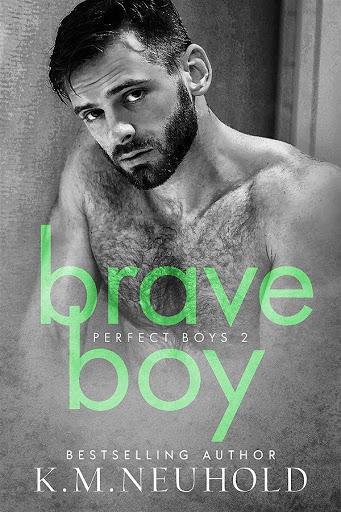 Brave boy   Perfecto boys #2   K.M. Neuhold