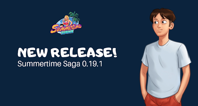 New Release! Summertime Saga Version 0.19.5 + Save Data