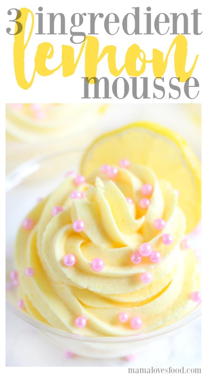 Three Ingredient Lemon Mousse Recipe
