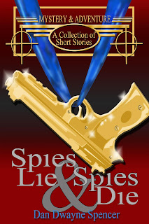 https://www.amazon.com/Spies-Lie-Die-Collection-Stories/dp/1980789517/ref=sr_1_1?ie=UTF8&qid=1530059178&sr=8-1&keywords=spies+lie+and+spies+die