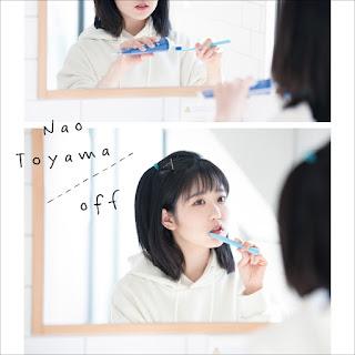Toyama Nao - off [Mini Album] 2021.05.12 [FLAC]