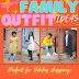 FAMILY OUTFIT IDEAS- 4 LOOKS FEATURING MY FAMILY