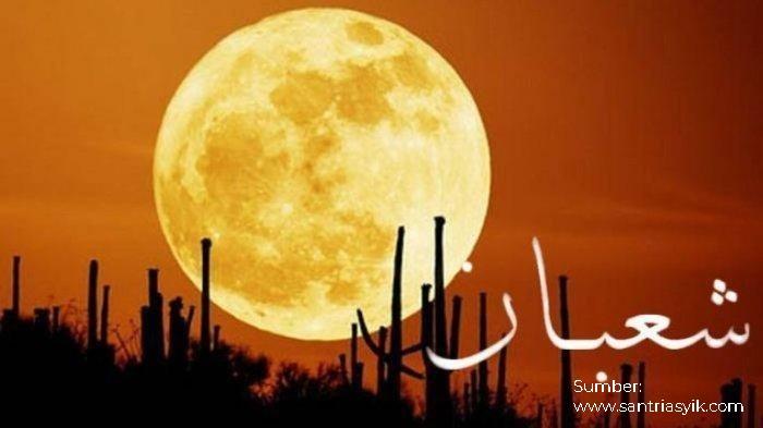 Seputar Keutamaan Keberkahan Pada Bulan Sya'ban