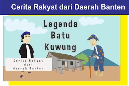 Cerita Rakyat Daerah Banten Populer- Legenda Batu Kuwung