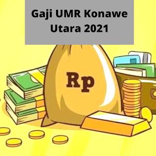 Gaji UMR Konawe Utara 2021