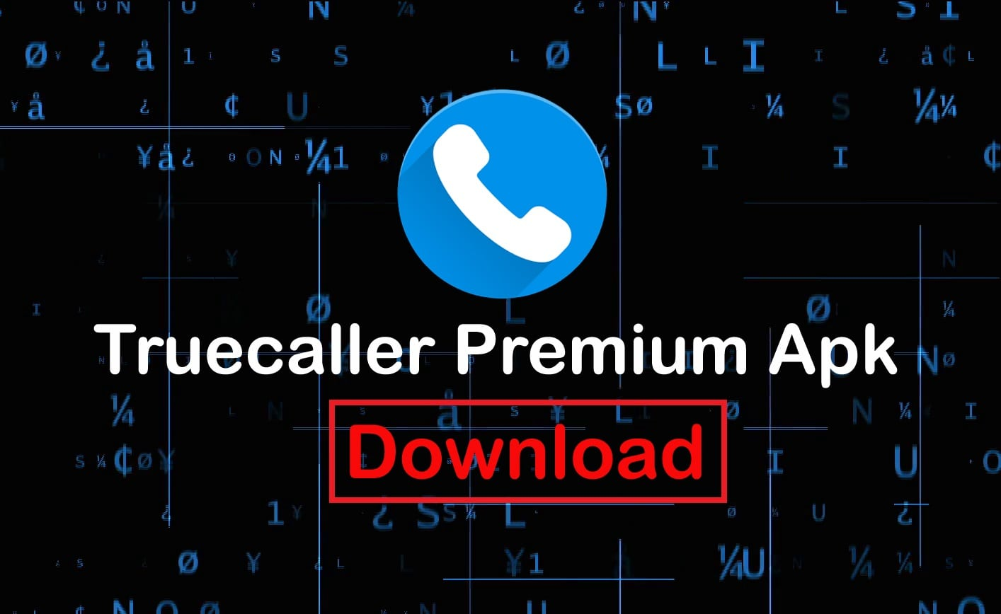 Truecaller Premium Apk - Download Latest Version 10 25 5