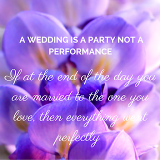 A wedding is a party, not a performance