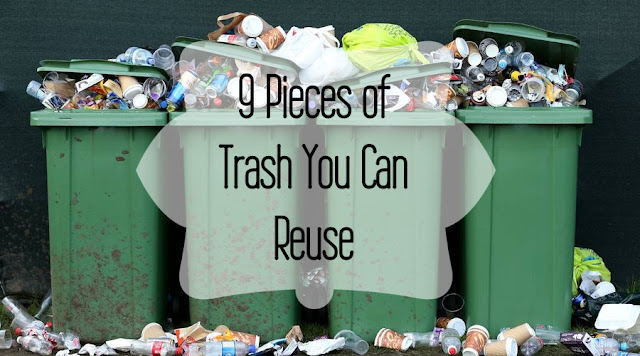 "9 Pieces of ""Trash"" That You Can Reuse"