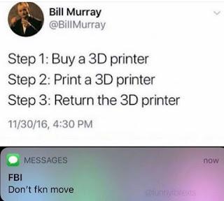 3D Printers, FBI Meme