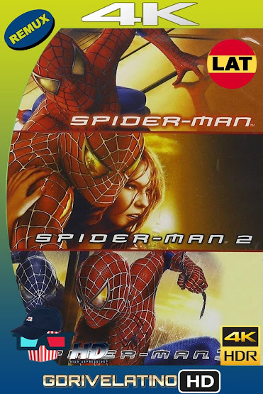 El Hombre Araña Trilogía (2002-2007) BDRemux 4K HDR Latino-Ingles MKV