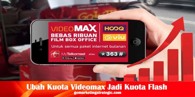 ubah Kuota Videomax Menjadi Kuota Flash Terbaru