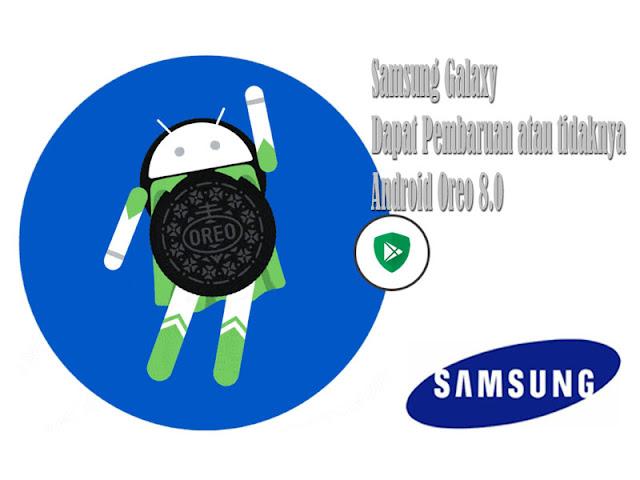 Dapat Pembaruan Android Oreo di Galaxy