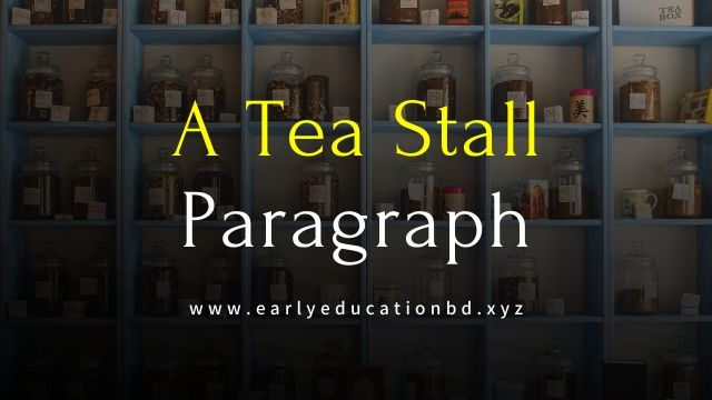 Short Paragraph on A Tea Stall Updated in 2021   EEB