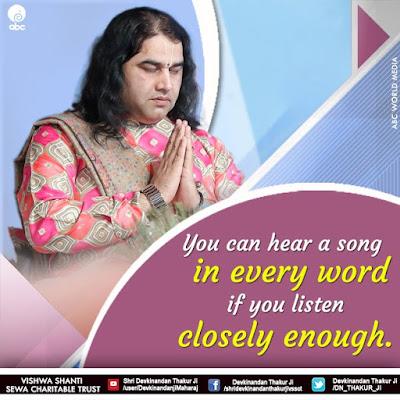 Quotes on Listen - Devkinandan Thakur Ji Maharaj