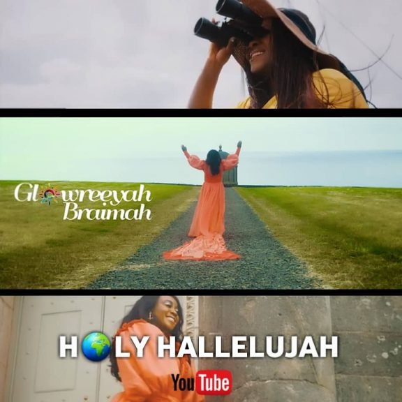 Video: Glowreeyah –Holy Hallelujah + Lyrics