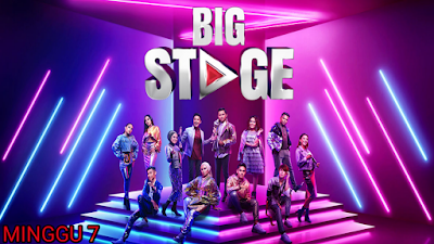 Live Streaming Big Stage 2019 Minggu 7