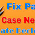 Fix pay case new date declared by s.c