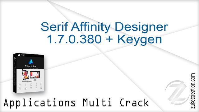 Serif Affinity Designer 1.7.0.380 + Keygen    |  352 MB