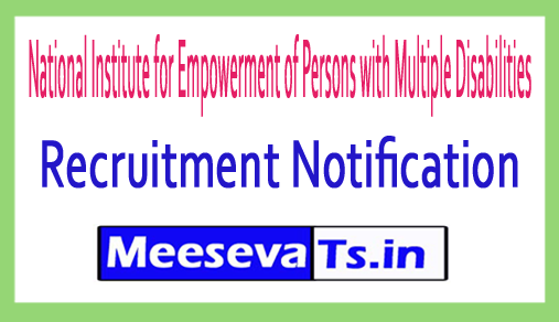 National Institute for Empowerment of Persons with Multiple Disabilities NIEPMD Recruitment