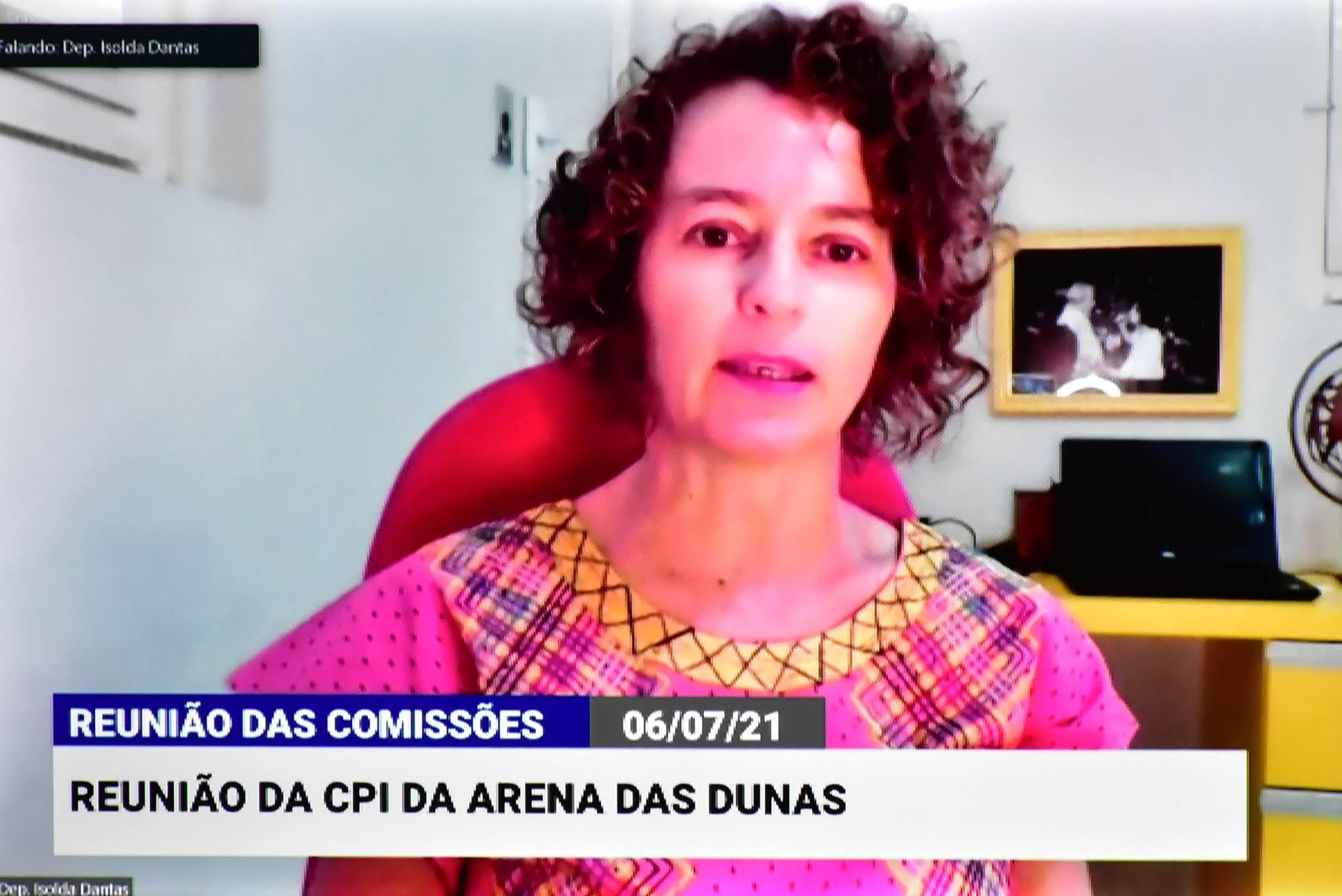 CPI da Arena das Dunas é retomada e indica deputada Isolda Dantas como relatora