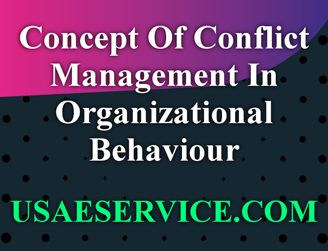 Conflict Management In Organizational Behaviour