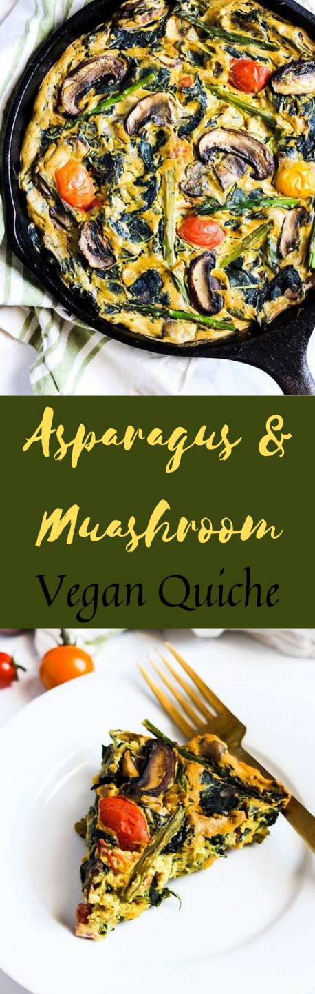 Asparagus & Mushroom Vegan Quiche #vegan #asparagus #mushroom #paleo #vegetarian
