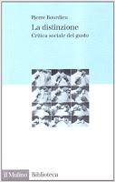 bourdieu la distinzione sociologia habitus libri