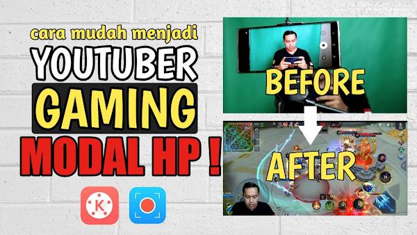 Cara Menjadi Youtuber Gaming Modal HP