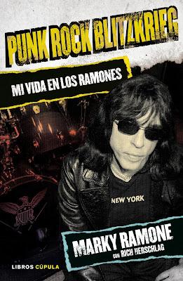 Punk Rock Blitzkrieg. Mi vida en los Ramones - Marky Ramone con Rich Herschlag (2015)