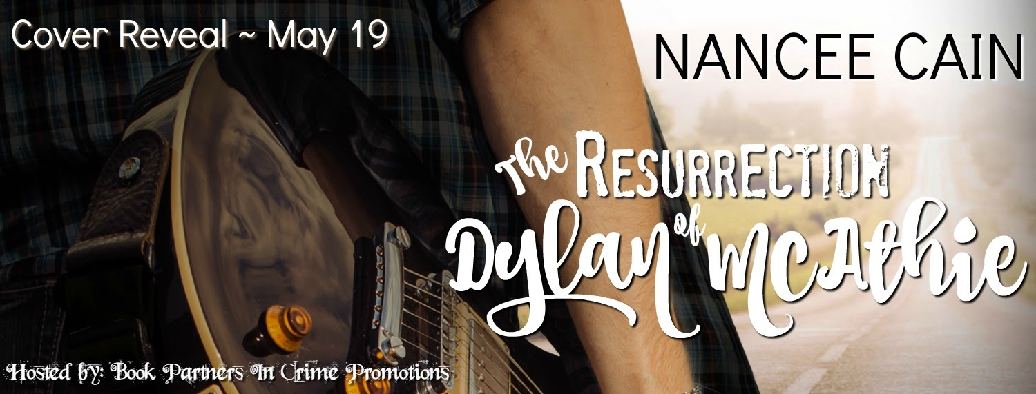Cover Reveal The Resurrection of Dylan of McAthie by Nancee Cain