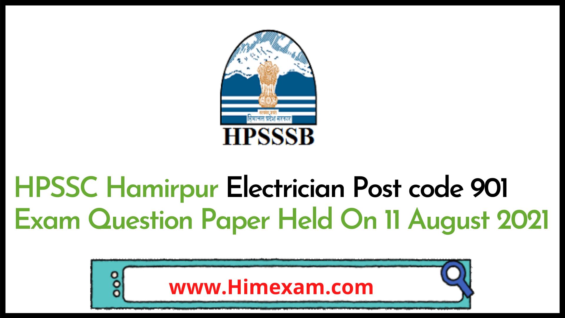 HPSSC Hamirpur  Electrician  Post code 901 Exam Question Paper Held On 11 August 2021