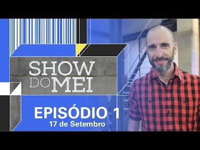 ShowDoMEI! Casos reais de empreendedores de todo o brasil que se tornaram sucesso.