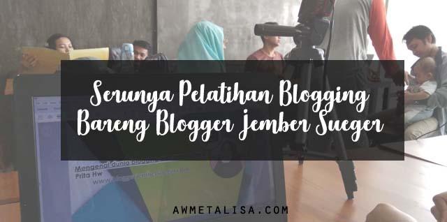 Pelatihan blogger