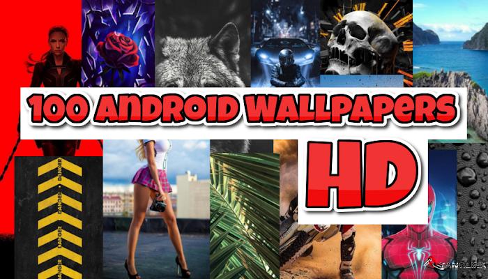 Scarica 100 sfondi per cellulari Android