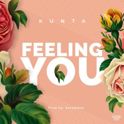 "Feeling You – ""Kunta"" (Prod. By Verseless)"