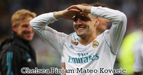 Chelsea Pinjam Mateo Kovacic