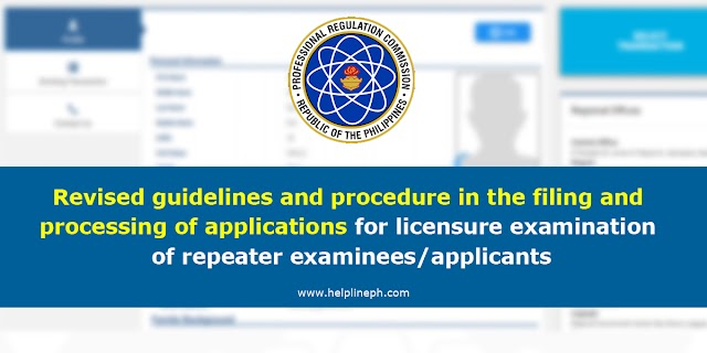 Revised guidelines and procedure in the filing and processing of applications for licensure examination of repeater examinees/applicants