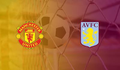 مباراة مانشستر يونايتد وأستون فيلا يلا شوت بلس مباشر 1-1-2021 والقنوات الناقلة في الدوري الإنجليزي