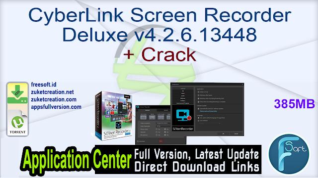 CyberLink Screen Recorder Deluxe v4.2.6.13448 + Crack