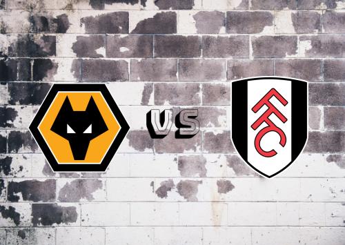 Wolverhampton Wanderers vs Fulham  Resumen