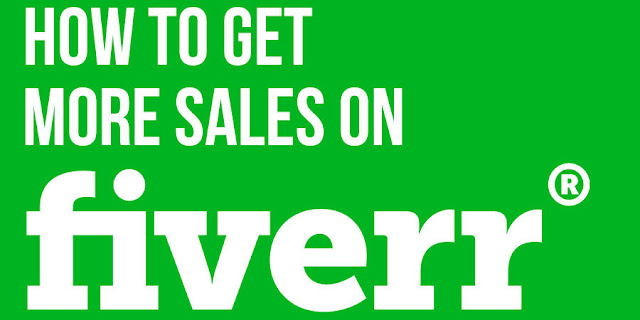 How To Get More Sales On Fiverr