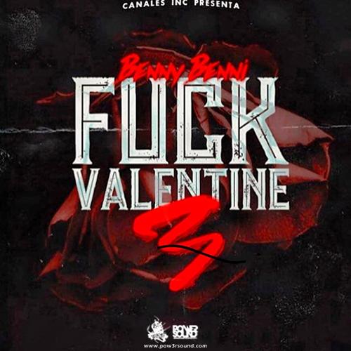http://www.pow3rsound.com/2018/02/benny-benni-fuck-valentine-3-prod-yamil.html